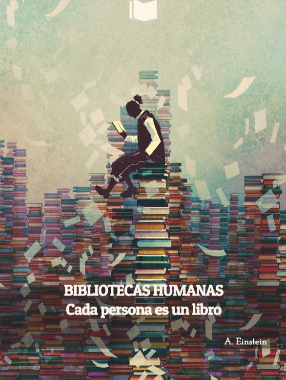 BIBLIOTECAS HUMANAS: Detrás de cada persona hay una historia